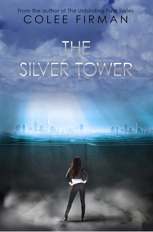 The Silver Tower by Colee Firman