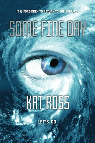 One Fine Day Cover by Kat Ross